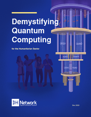 Demystifying Quantum Computing for the Humanitarian Sector